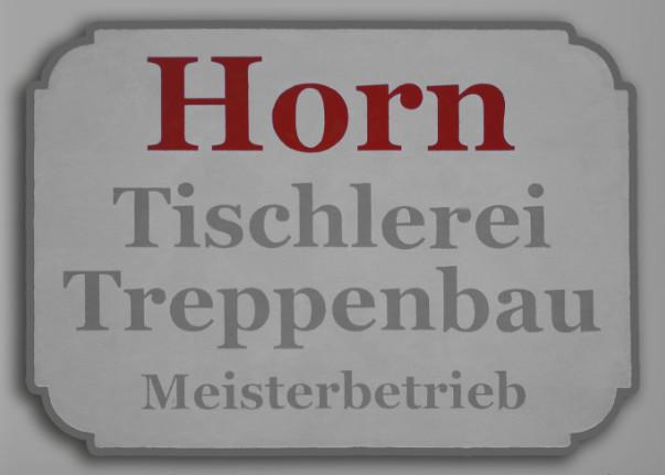 Tischlerei Horn GbR Tischlerei Treppenbau Meisterbetrieb