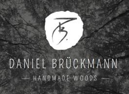 DANIEL BRÜCKMANN  HANDMADE WOODS
