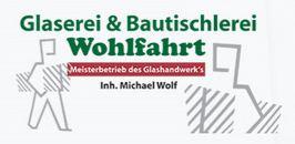 Bild zu Glaserei - Bautischlerei Wohlfahrt in Gera