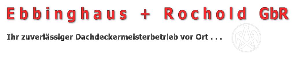 Bild zu Dachdeckermeisterbetrieb & Bedachungen aller Art - Ebbinghaus & Rochold GbR in Remscheid