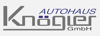 Logo von Autohaus Knögler GmbH