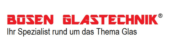 Bosen Glastechnik®