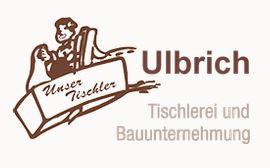 Logo von Ulbrich Tischlerei + Bauunternehmung GmbH