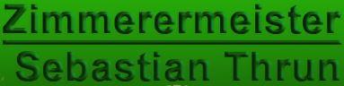 Bild zu Zimmerermeister Sebastian Thrun in Grevesmühlen