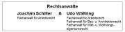 Rechtsanwälte Joachim Schiller und Udo Wältring       Rheine