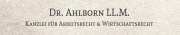 Rechtsanwalt & Notar DR. AHLBORN  LL.M. - Fachanwalt für Arbeitsrecht & Handels- und Gesellschaftsrecht Bielefeld